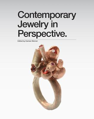 Contemporary Jewelry in Perspective By Art Jewelry Forum (COR)